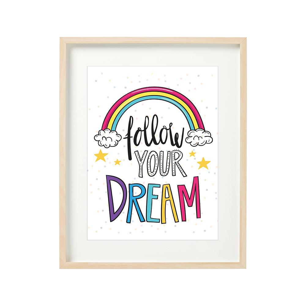 FOLLOW YOUR DREAMS - tablou decorativ 40x50cm