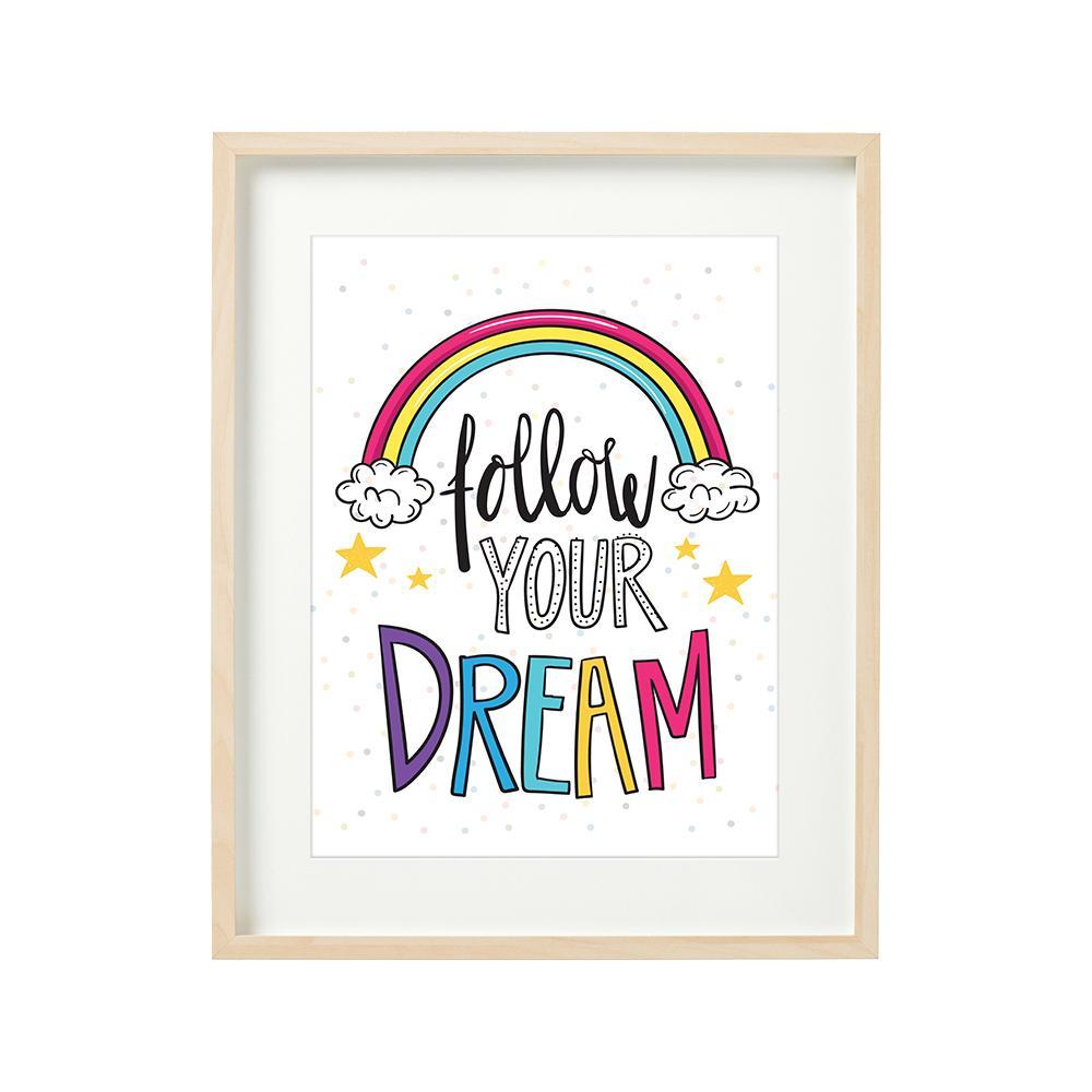 FOLLOW YOUR DREAMS - tablou decorativ 40x50cm