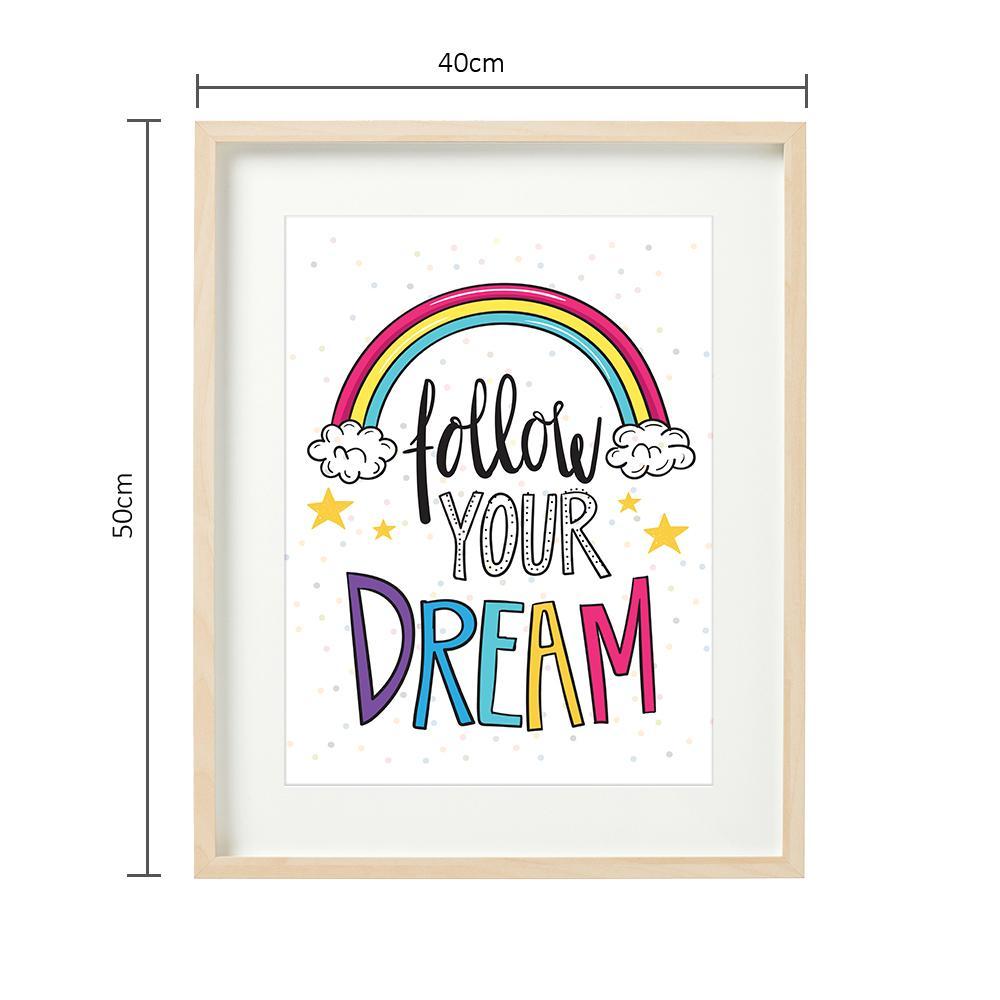 FOLLOW YOUR DREAMS - tablou decorativ - 2922